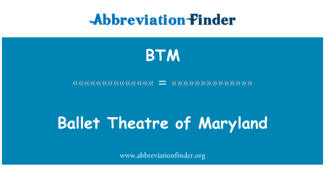 BTM: Ballet Theatre of Maryland