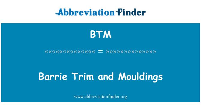 BTM: Barrie Trim and Mouldings
