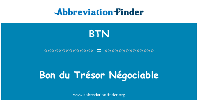 BTN: Bon du Trésor Négociable