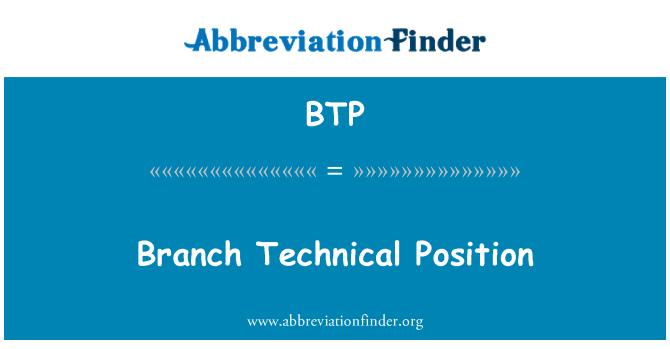 BTP: Branch Technical Position