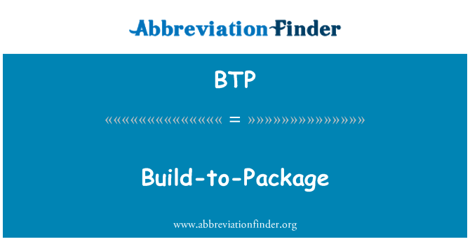 BTP: Build-to-Package