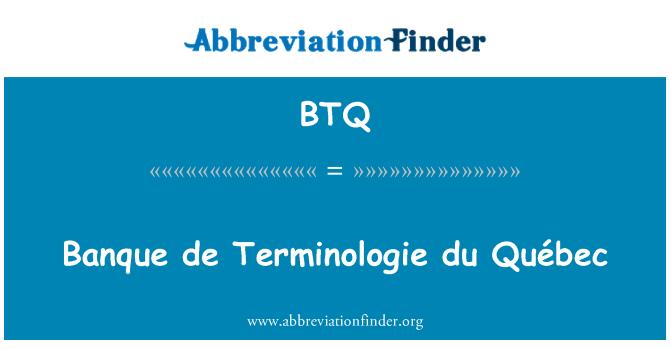 BTQ: Banque de Terminologie du Québec