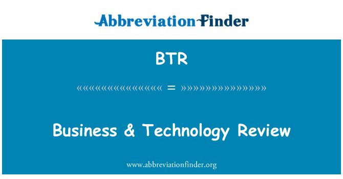 BTR: Business & Technology Review