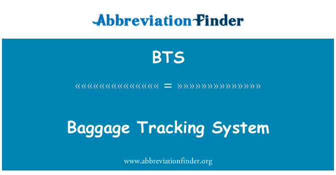 BTS: Baggage Tracking System