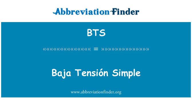 BTS: Baja Tensión Simple
