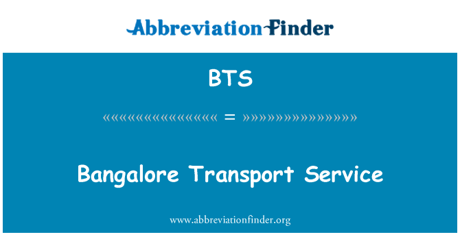 BTS: Bangalore Transport Service