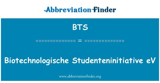 BTS: Biotechnologische Studenteninitiative eV