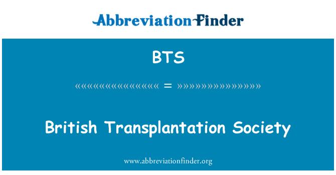 BTS: British Transplantation Society