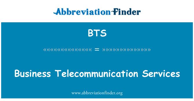 BTS: Business Telecommunication Services