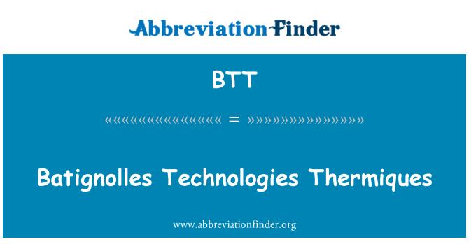 BTT: Batignolles Technologies Thermiques