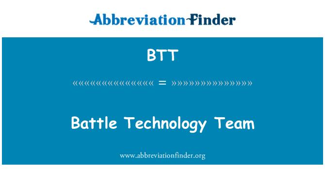 BTT: Battle Technology Team
