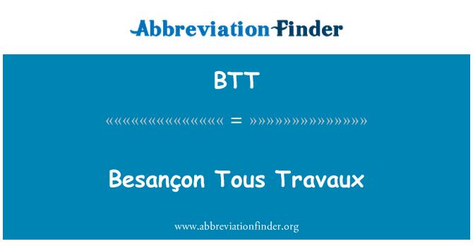 BTT: Besançon Tous Travaux
