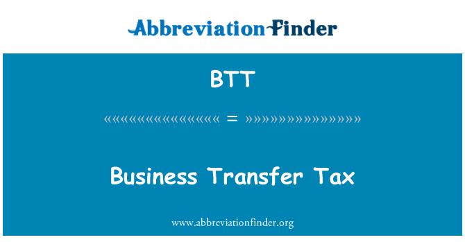BTT: Business Transfer Tax