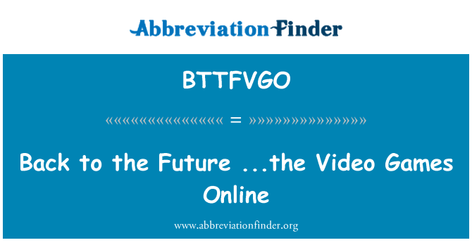 BTTFVGO: Back to the Future ...the Video Games Online
