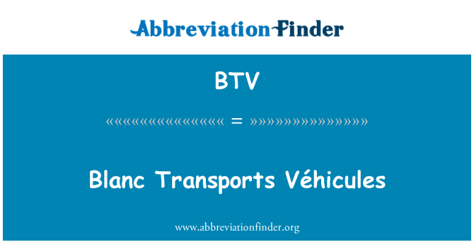 BTV: Blanc Transports Véhicules