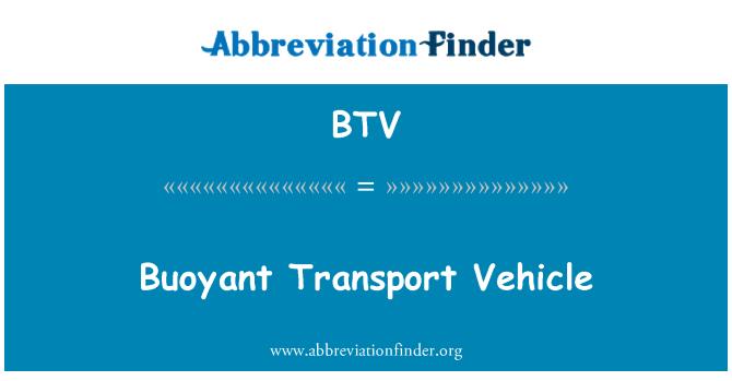 BTV: Buoyant Transport Vehicle
