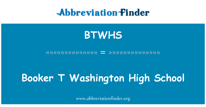 BTWHS: Booker T Washington High School