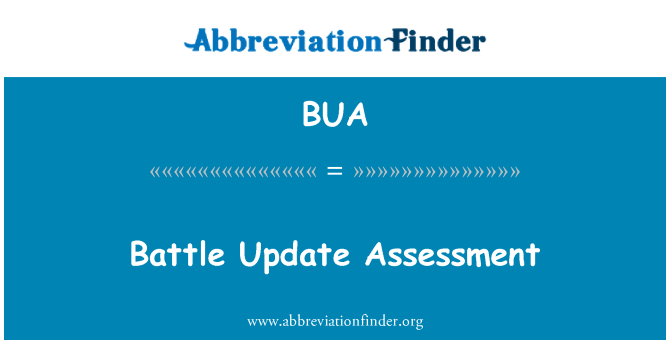 BUA: Battle Update Assessment