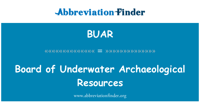 BUAR: Board of Underwater Archaeological Resources