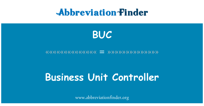 BUC: Business Unit Controller