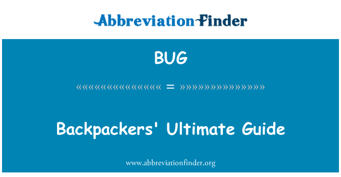 BUG: Backpackers' Ultimate Guide