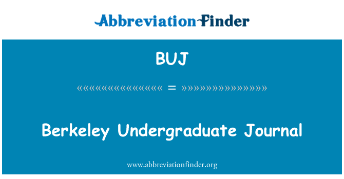 BUJ: Berkeley Undergraduate Journal