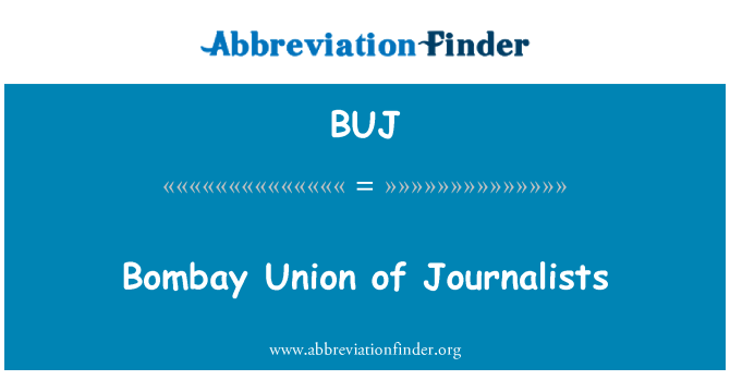 BUJ: Bombay Union of Journalists