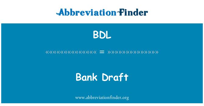 BDL: 银行汇票