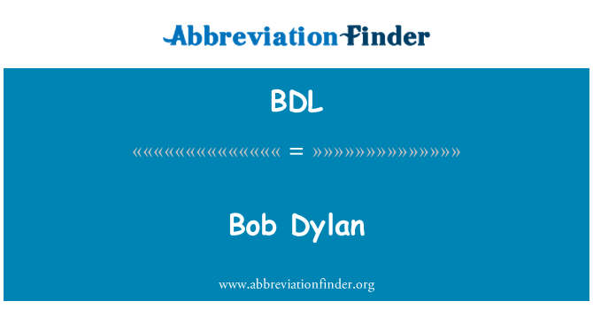BDL: 鲍勃 · 迪伦