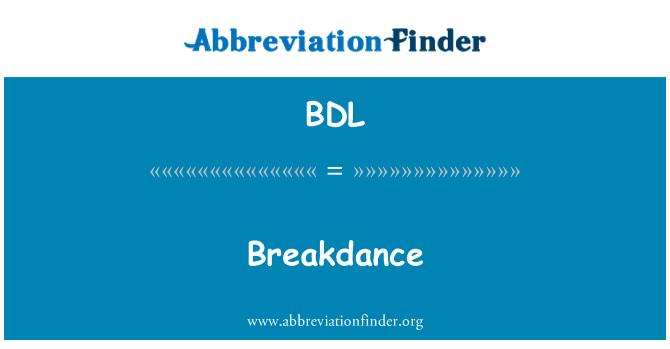 BDL: 霹雳舞