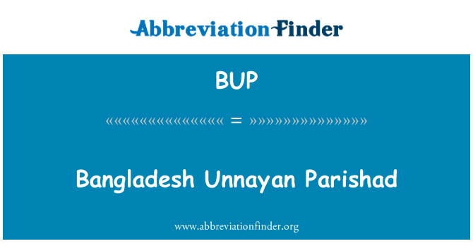 BUP: Bangladesh Unnayan Parishad
