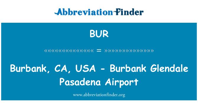 BUR: Burbank, CA, USA - Burbank Glendale Pasadena Airport