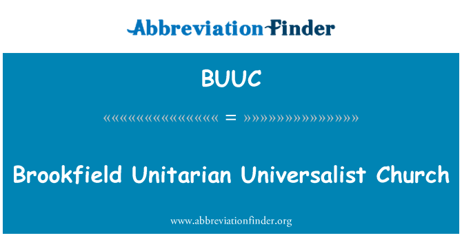 BUUC: Brookfield Unitarian Universalist Church