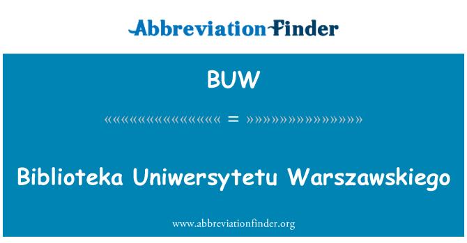 BUW: Biblioteka Uniwersytetu Warszawskiego