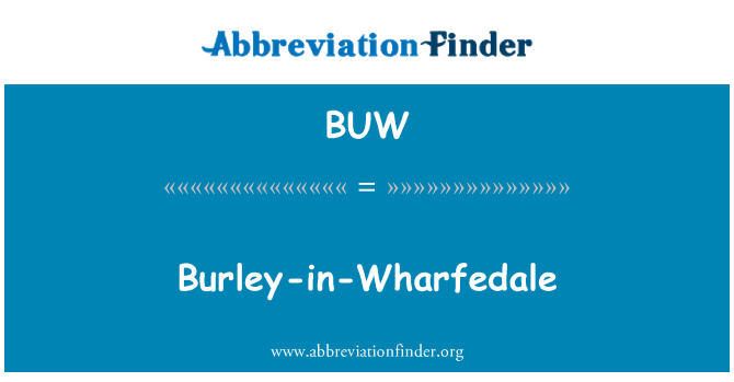 BUW: Burley-in-Wharfedale