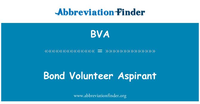 BVA: Bond Volunteer Aspirant