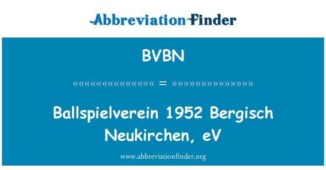 BVBN: Ballspielverein 1952 Bergisch Neukirchen, eV