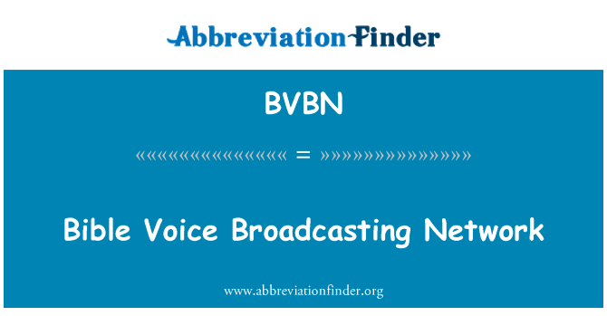 BVBN: Bible Voice Broadcasting Network