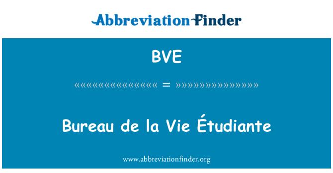 BVE: Bureau de la Vie Étudiante