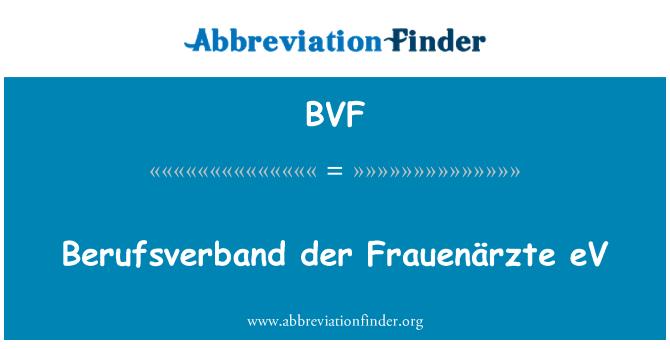BVF: Berufsverband der Frauenärzte eV