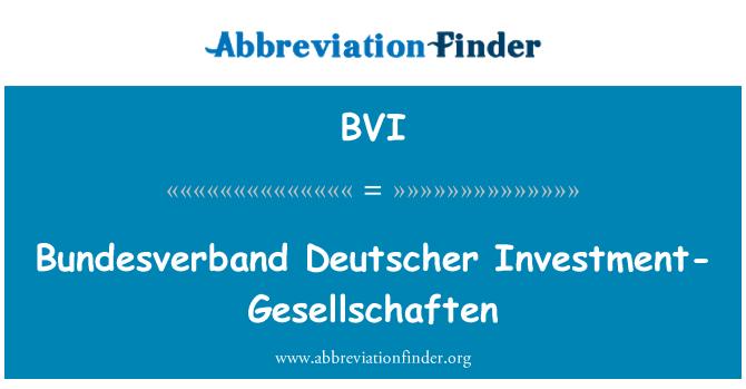 BVI: Bundesverband Deutscher Investment-Gesellschaften