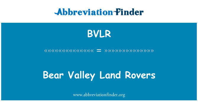 BVLR: Bear Valley Land Rovers