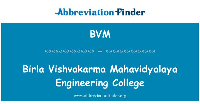 BVM: Birla Vishvakarma Mahavidyalaya Engineering College