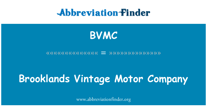 BVMC: بروکلندس پرانی موٹر کمپنی