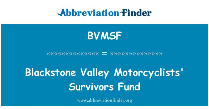 BVMSF: Blackstone Valley Motorcyclists' Survivors Fund