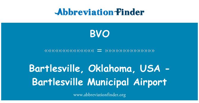 BVO: Bartlesville, Oklahoma, USA - Bartlesville Municipal Airport