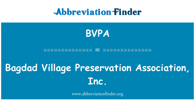 BVPA: Bagdad aldea preservación Association, Inc.
