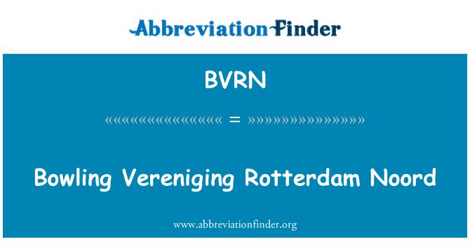 BVRN: Bowling Vereniging Rotterdam Noord