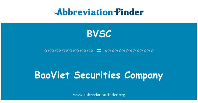 BVSC: BaoViet menkul değerler şirketi