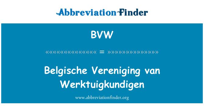 BVW: Belgische Vereniging van Werktuigkundigen